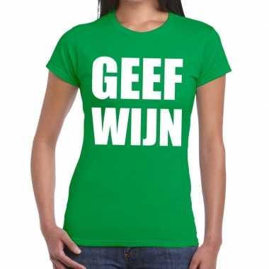 Geef wijn fun t-shirt groen voor dames