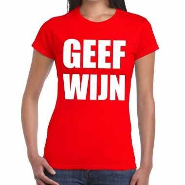 Geef wijn fun t-shirt rood voor dames