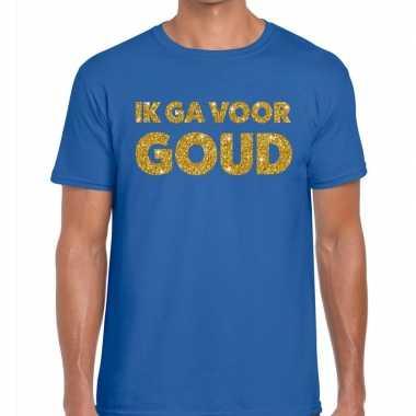 Ik ga voor goud fun t-shirt blauw voor heren
