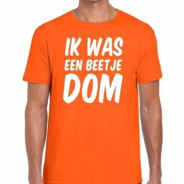 Ik was een beetje dom t-shirt oranje heren