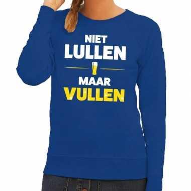 Niet lullen maar vullen fun sweater blauw voor dames