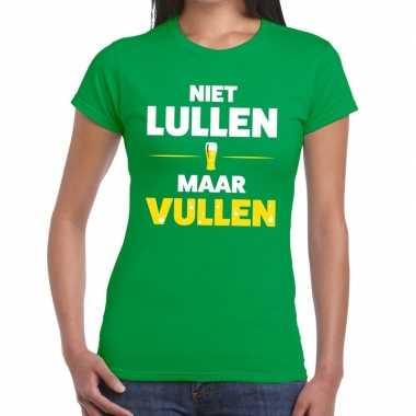 Niet lullen maar vullen fun t-shirt groen voor dames