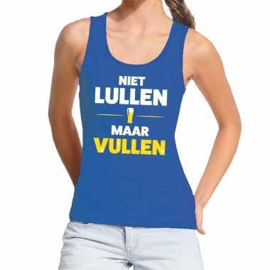 Niet lullen maar vullen fun tanktop / mouwloos shirt blauw voor dames