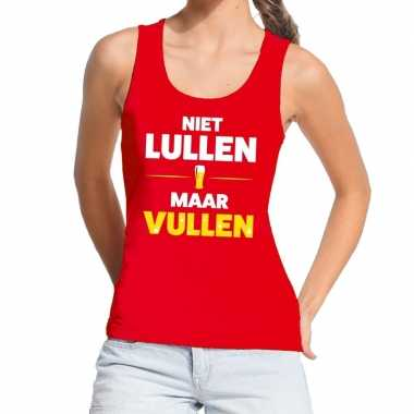 Niet lullen maar vullen fun tanktop / mouwloos shirt rood voor dames