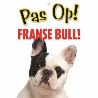Pas op voor franse bull bordje