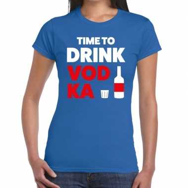 Time to drink vodka fun t-shirt blauw voor dames