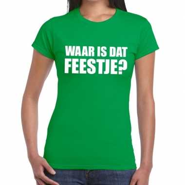 Waar is dat feestje fun t-shirt voor dames groen