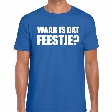 Waar is dat feestje fun t-shirt voor heren blauw