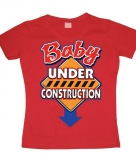 Grappig shirt baby under construction dames