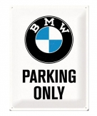 Groot metalen bord bmw parking only