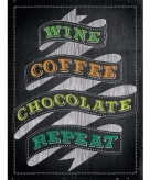 Metalen plaatje wine coffee chocolate repeat 30 x 40