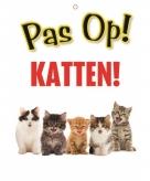 Pas op voor katten bordje