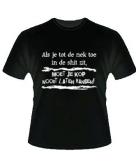 Slogan shirt met je nek in de shit